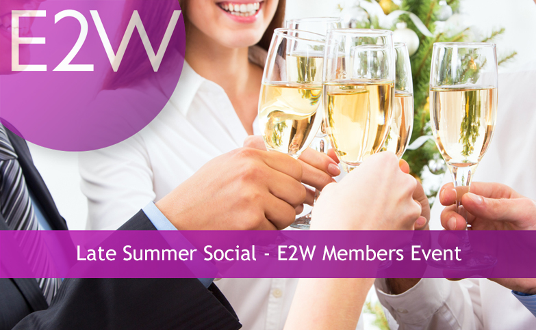 Late Summer Social - E2W Members Event