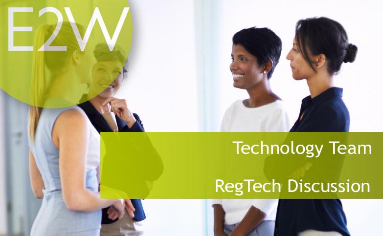 Technology Team - RegTech Discussion