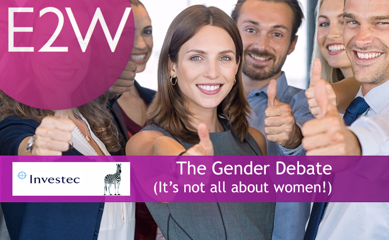 The Gender Debate (it's not all about women!)