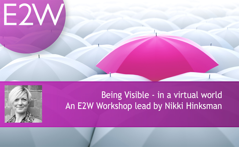 Being Visible - in a virtual world