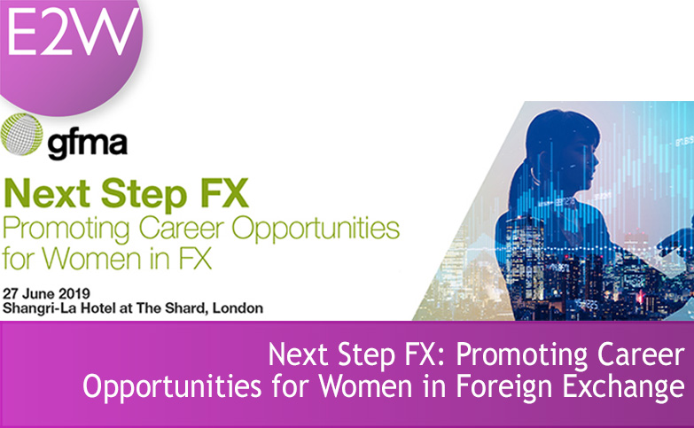 Next Step FX: Promoting Career Opportunities for Women in Foreign Exchange