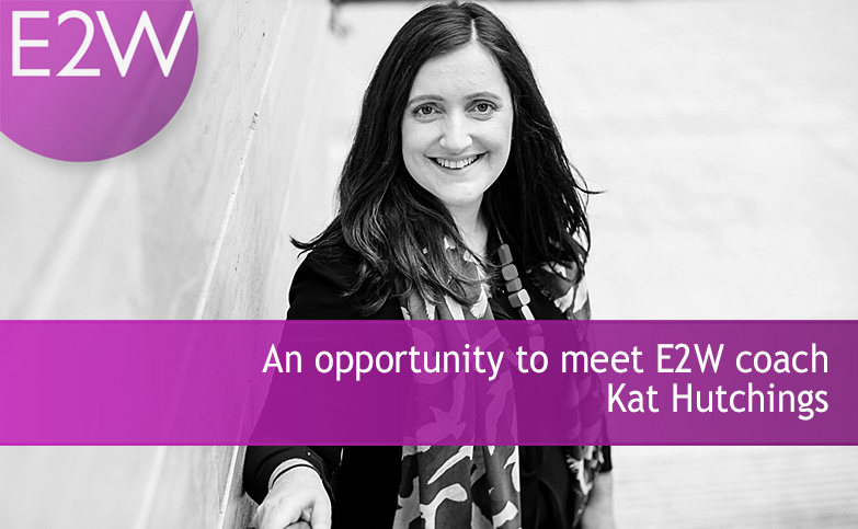 An opportunity to meet E2W coach Kat Hutchings