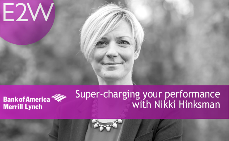 Super-charging your performance with Nikki Hinksman